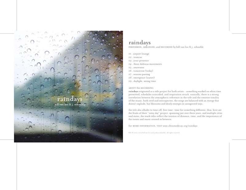 Bill Van Loo & Joshua Schnable - Raindays (photo by Bill Van Loo, design by Joshua Schnable)